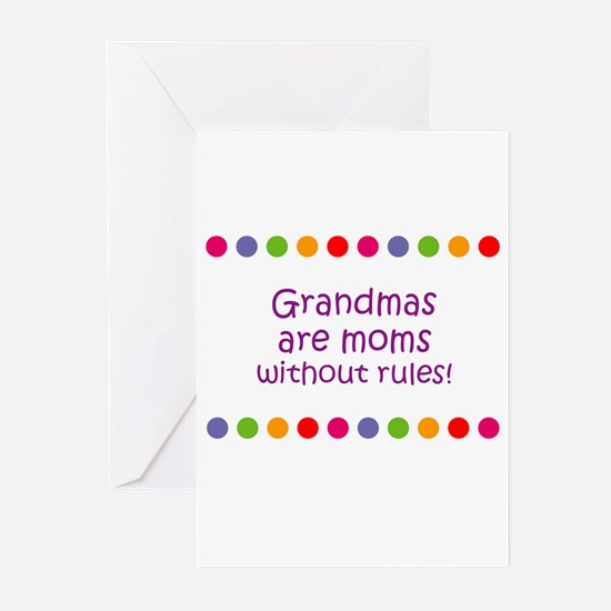 Grandmas are moms without rul Greeting Cards (Pk o