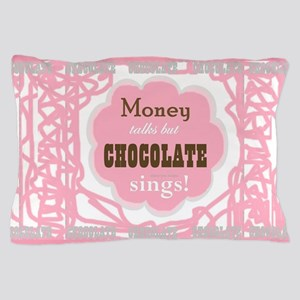 Chocolate Sings Chocolate Text Pillow Case