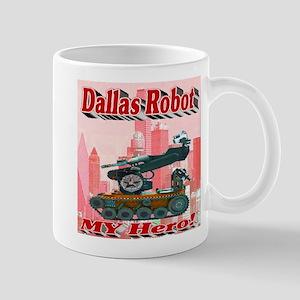 Dallas Robot My Hero! Mug