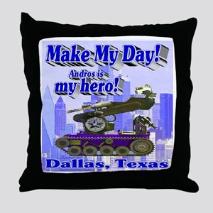 Make My Day Andros Throw Pillow