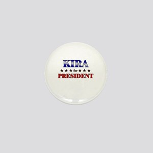 KIRA for president Mini Button