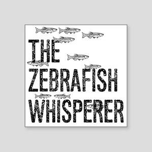 Zebrafish Whisperer Sticker