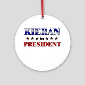 KIERAN for president Ornament (Round)