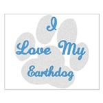 Love My Earthdog Small Poster