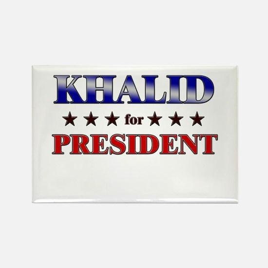 KHALID for president Rectangle Magnet