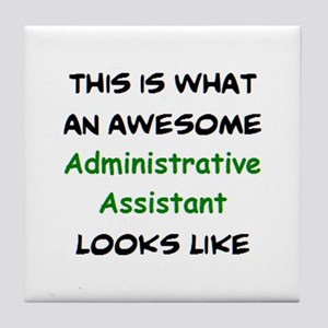 awesome administrative assistant Tile Coaster