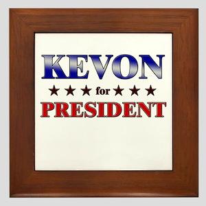 KEVON for president Framed Tile