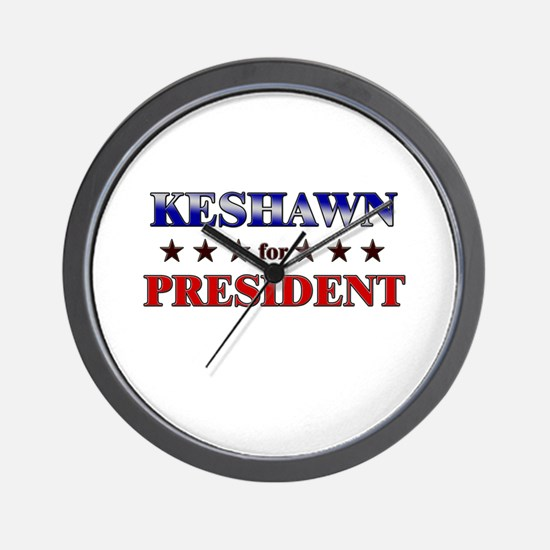 KESHAWN for president Wall Clock