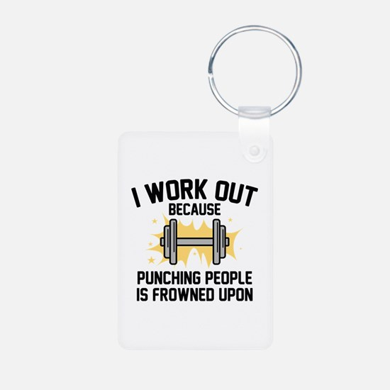 I Work Out Keychains