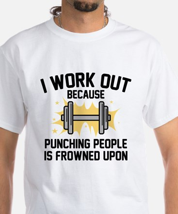 I Work Out White T-Shirt