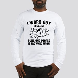 I Work Out Long Sleeve T-Shirt