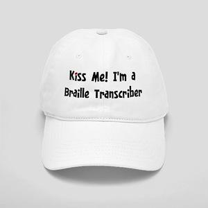 Kiss Me: Braille Transcriber Cap
