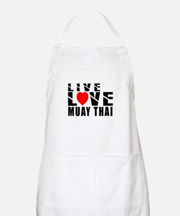 Live Love Muay Thai Martial Arts Apron