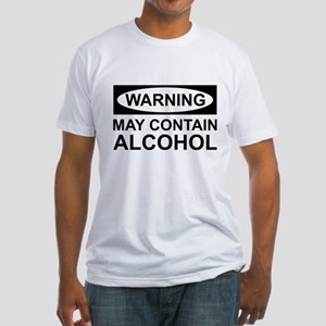 May Contain Alcohol Fitted T-Shirt