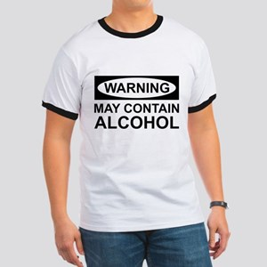 May Contain Alcohol Ringer T