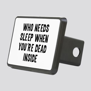 Who Needs Sleep Rectangular Hitch Cover