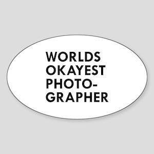 Okayest Photographer Sticker (Oval)