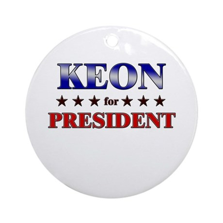 KEON for president Ornament (Round)