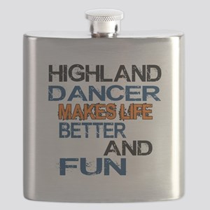 Highland Dancer Makes Life Bettre And Fun Flask