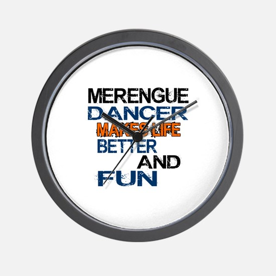 Merengue Dancer Makes Life Better And F Wall Clock