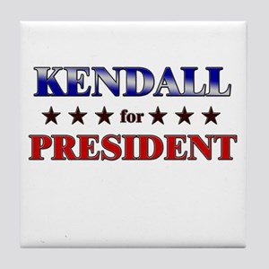 KENDALL for president Tile Coaster