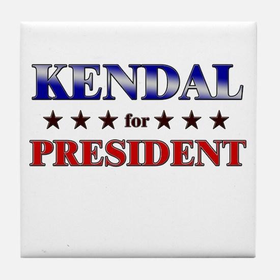 KENDAL for president Tile Coaster