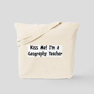 Kiss Me: Geography Teacher Tote Bag