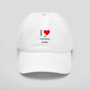 I Love My Laboratory Worker Cap