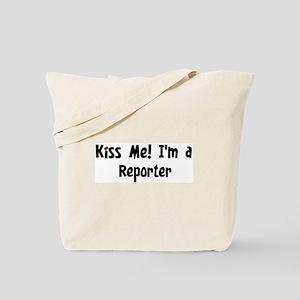 Kiss Me: Reporter Tote Bag