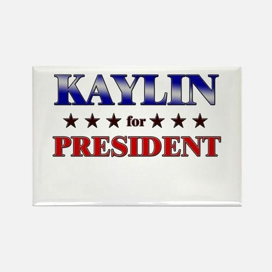 KAYLIN for president Rectangle Magnet