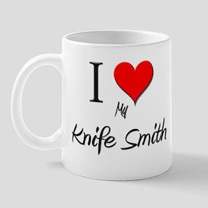I Love My Knife Smith Mug