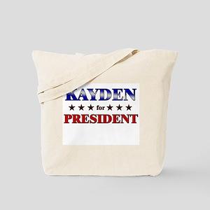 KAYDEN for president Tote Bag