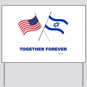 US and Israel Together Forever Yard Sign