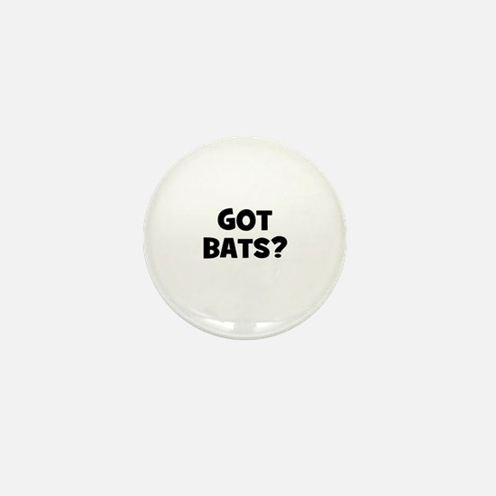got bats? Mini Button