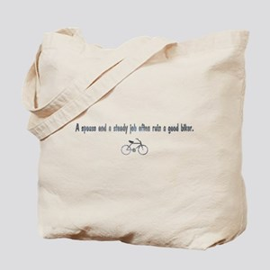 spouse and a steady job Tote Bag