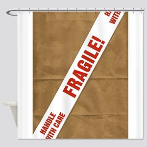 Fragile With Care Shower Curtain