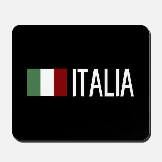 Italy: Italia & Italian Flag Mousepad