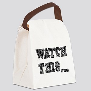 WATCH THIS... Canvas Lunch Bag