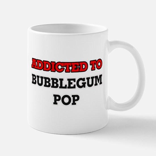 Addicted to Bubblegum Pop Mugs