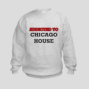 Addicted to Chicago House Kids Sweatshirt