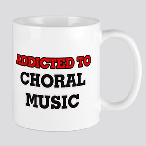 Addicted to Choral Music Mugs