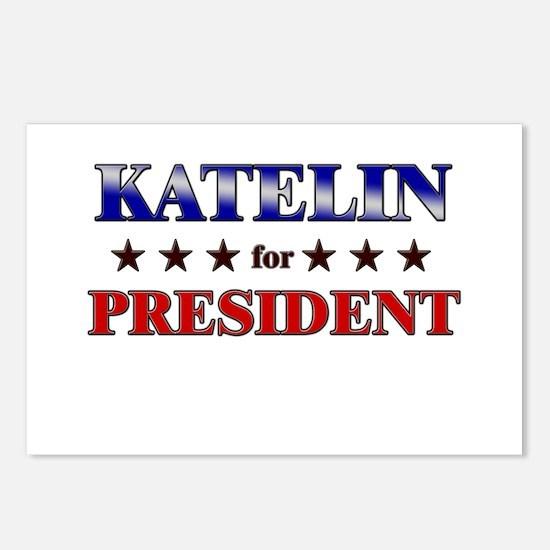 KATELIN for president Postcards (Package of 8)