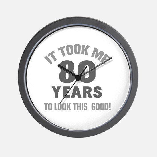 Funny 80 year old birthday Wall Clock