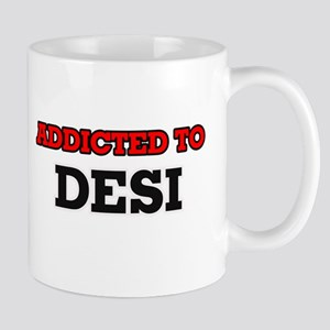 Addicted to Desi Mugs