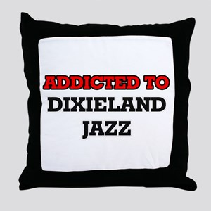 Addicted to Dixieland Jazz Throw Pillow