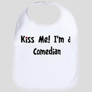 Kiss Me: Comedian Bib