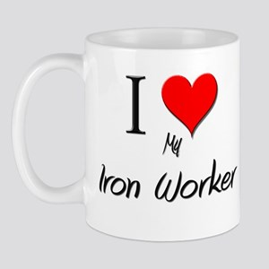 I Love My Iron Worker Mug