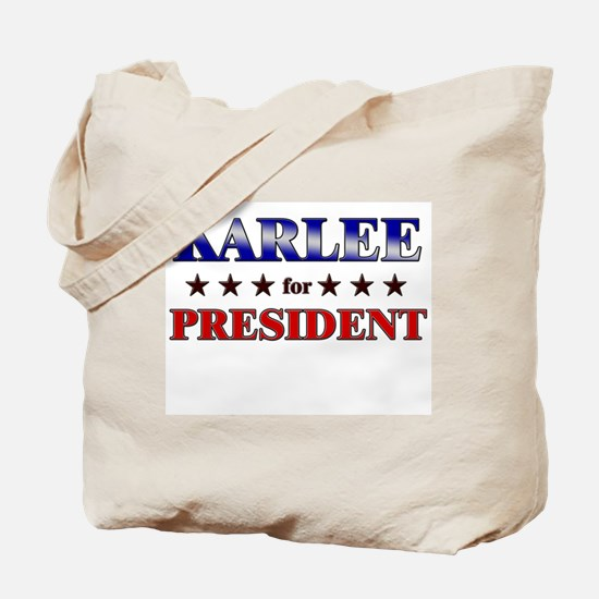 KARLEE for president Tote Bag