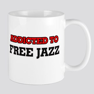 Addicted to Free Jazz Mugs
