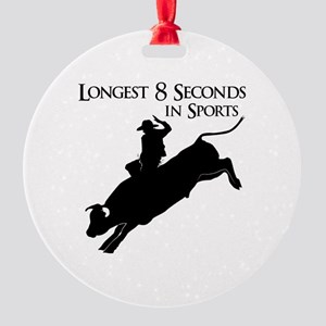Longest 8 Seconds Round Ornament